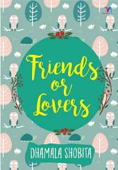 Friends or Lovers (Snackbook)