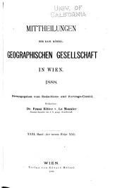 Mitteilungen der Kaiserlich-Königlichen Geographischen Gesellschaft: Band 31