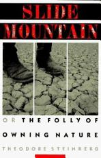 Slide Mountain  Or  The Folly of Owning Nature PDF