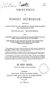 Objections to modern Methodism: Volume 20