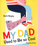 Download My Dad Used to Be So Cool Book