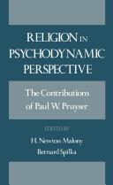 Religion in Psychodynamic Perspective