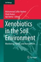 Xenobiotics in the Soil Environment PDF