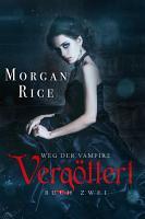 Verg  ttert  Band  2 Der Weg Der Vampire  PDF