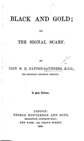 Black and Gold  or  the Signal Scarf  A new edition PDF
