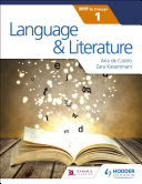 Language and Literature for the IB MYP 1