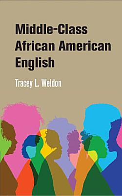 Middle Class African American English