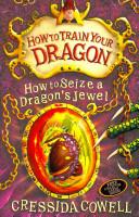 How to Seize a Dragon s Jewel