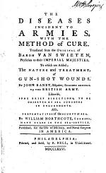 The Diseases Incident to Armies, with the Method of Cure
