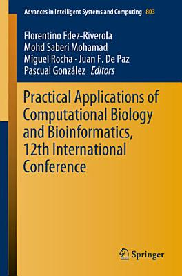 Practical Applications of Computational Biology and Bioinformatics  12th International Conference