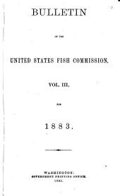 Bulletin of the United States Fish Commission: Volume 3