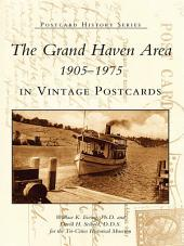 The Grand Haven Area 1905-1975 in Vintage Postcards