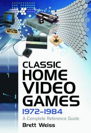 Classic Home Video Games, 1972–1984