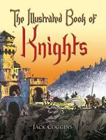 The Illustrated Book of Knights PDF