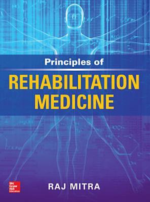 Principles of Rehabilitation Medicine PDF