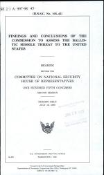 Findings and Conclusions of the Commission to Assess the Ballistic Missile Threat to the United States