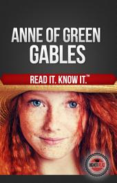 Anne of Green Gables: Read it and Know it Edition