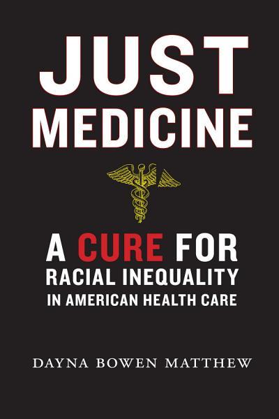 Download Just Medicine Book