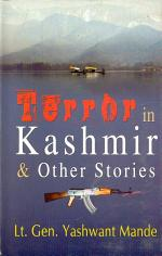 Terror In Kashmir & Other Stories