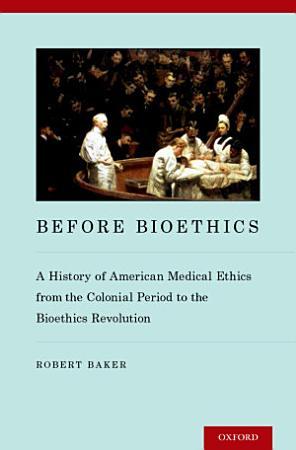 Before Bioethics PDF