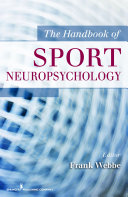 The Handbook of Sport Neuropsychology
