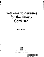 Retirement Planning for the Utterly Confused PDF
