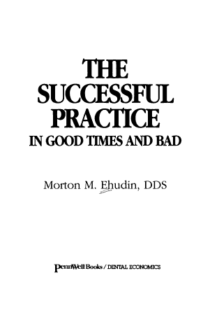 The Successful Practice in Good Times and Bad PDF