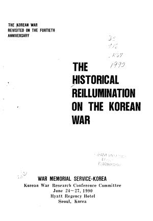 The Historical Reillumination on the Korean War PDF