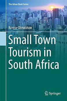 Small Town Tourism in South Africa PDF