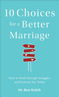 10 Choices for a Better Marriage PDF