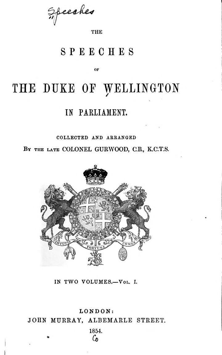 The Speeches of the Duke of Wellington in Parliament