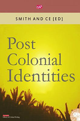 Post Colonial Identities