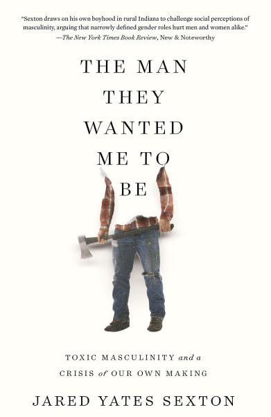 Download The Man They Wanted Me to Be Book
