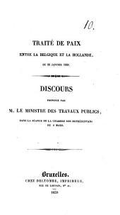 Traité de paix entre la Belgique et la Hollande du 23 janvier 1839: discours