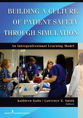 Building a Culture of Patient Safety Through Simulation PDF