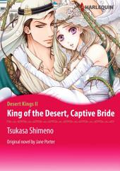 KING OF THE DESERT, CAPTIVE BRIDE: Harlequin Comics