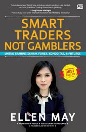 Smart Traders Not Gamblers + Cd