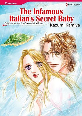 THE INFAMOUS ITALIAN S SECRET BABY