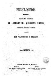 Enciclopedia moderna, 31: diccionario universal de literatura, ciencias, artes, agricultura, industria y comercio