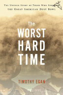 The Worst Hard Time