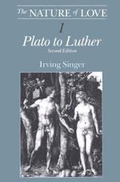 The Nature of Love: Plato to Luther
