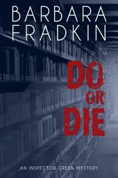 Do or Die: An Inspector Green Mystery