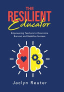 The Resilient Educator PDF