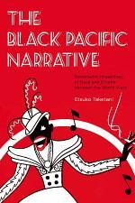 The Black Pacific Narrative