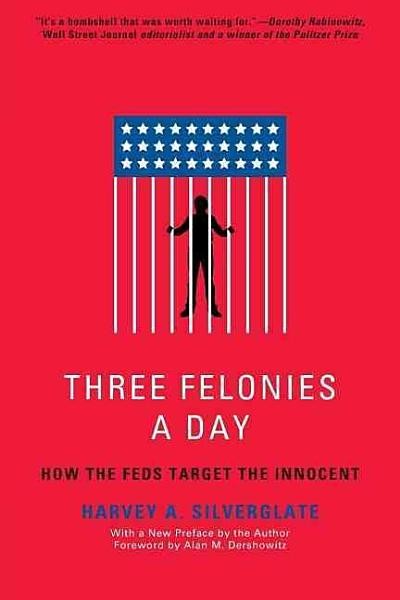 Download Three Felonies a Day Book