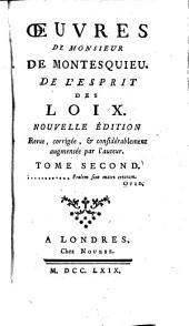 Oeuvres de Monsieur de Montesquieu: De l'esprit des loix