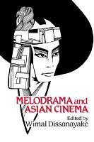 Melodrama and Asian Cinema PDF