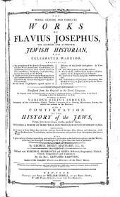 The Whole Genuine and Complete Works of Flavius Josephus ...