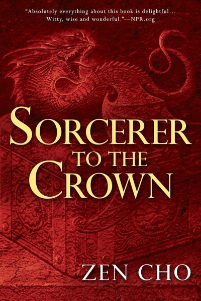 Download Sorcerer to the Crown Book