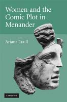 Women and the Comic Plot in Menander PDF